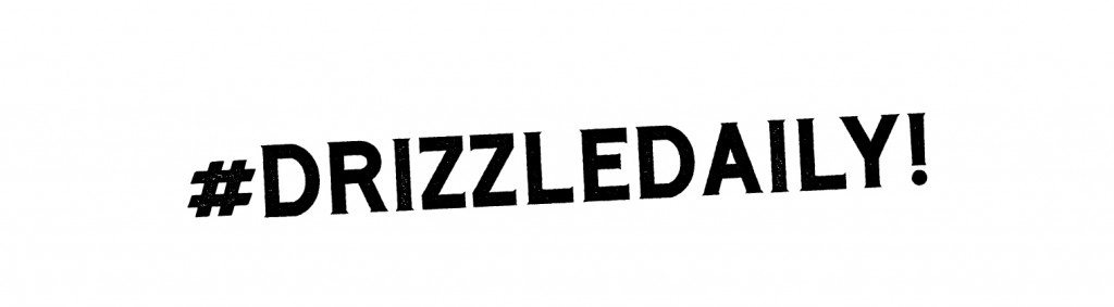 drizzle daily